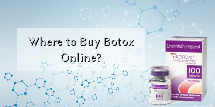 Where to Buy Botox 50 & 100 Units Online?