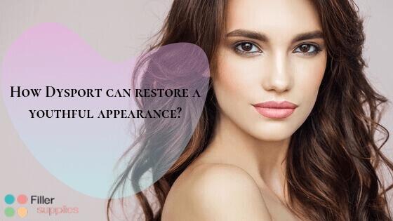 How Dysport can restore a youthful appearance?