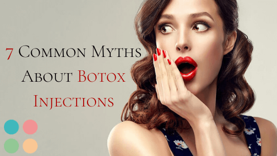 7 Common Myths About Botox Injections