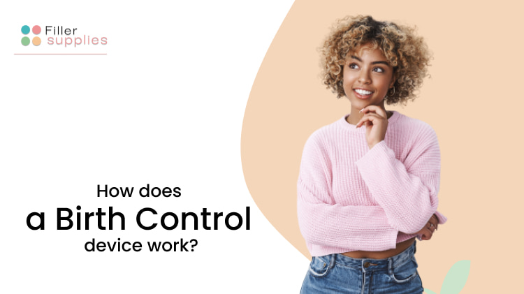 How does a birth control device work?